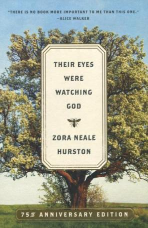 """Book Cover """"Their Eyes Were Watching God by Zora Neale Hurston"""
