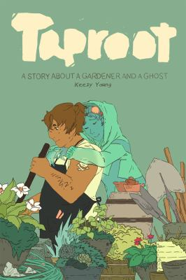 Cover for Taproot: A Story about a Gardener and a Ghost by Keezy Young