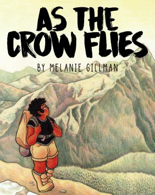 Cover for As the Crow Flies by Melanie Gillman