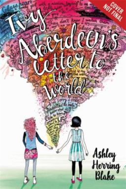 Cover for Ivy Aberdeen's Letter to the World by Ashley Herring Blake