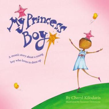Cover for My Princess Boy by Cheryl Kilodavis
