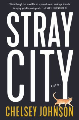 Cover for Stray City by Chelsey Johnson