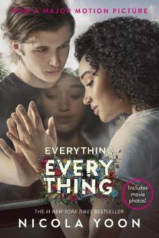 Film tie in cover for Everything, Everything by Nicola Yoon