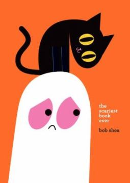 Book cover: The Scariest Book Ever by Bob Shea