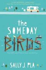 Cover: The Someday Birds by Sally J. Pla